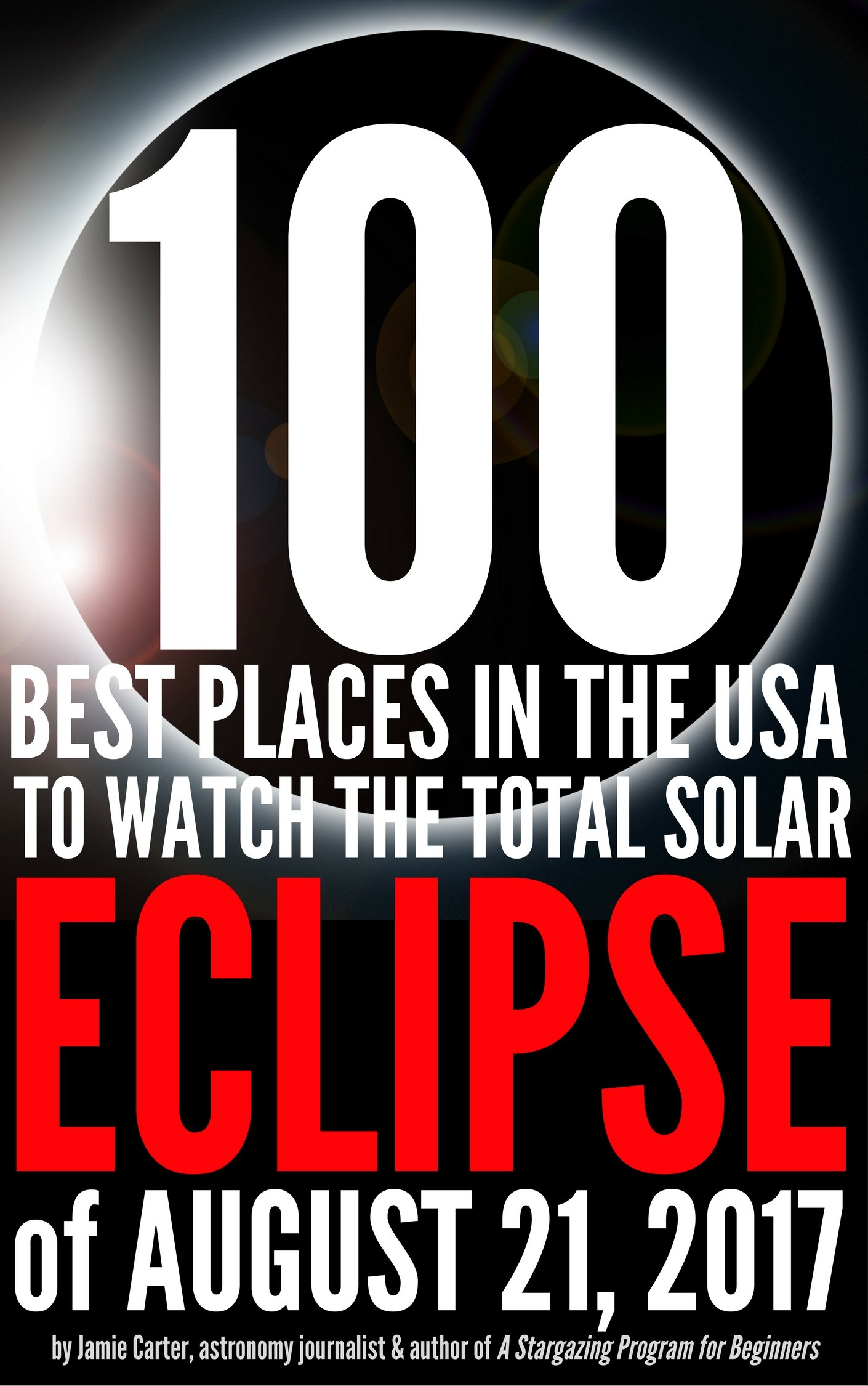 100 Best places in the USA to see the eclipse