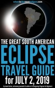 The Great South American Eclipse Travel Guide for July 2, 2019_small